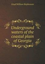 Underground Waters of the Coastal Plain of Georgia