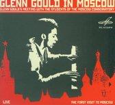 Glenn Gould In Moscow