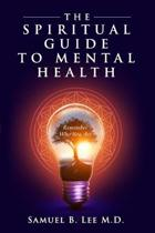 The Spiritual Guide to Mental Health