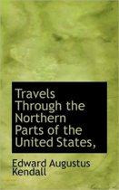Travels Through the Northern Parts of the United States,