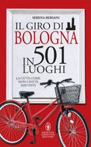 Il giro di Bologna in 501 luoghi