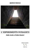 L'ESPERIMENTO NURAGICO_Della morte e d'altre illusioni