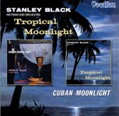 Tropical Moonlight/Cuban Moonlight