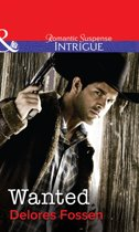 Wanted (Mills & Boon Intrigue) (The Marshals of Maverick County - Book 6)