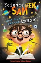 Science Geek Sam and his Secret Logbook