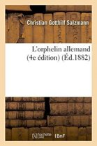 L'Orphelin Allemand 4e �dition