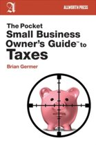 The Pocket Small Business Owner's Guide to Taxes