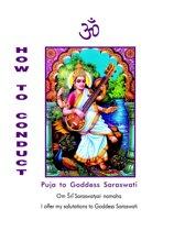 How To Conduct Puja to Saraswati