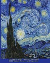 The Starry Night - Vincent Van Gogh 2020 Weekly Planner and Organizer: A Monthly and Yearly Calendar