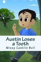 Austin Loses a Tooth