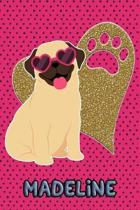 Pug Life Madeline