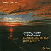 Howells: Hymnus Paradisi, An English Mass / Vernon Handley