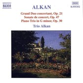 Alkan: Grand Duo Concertant, Sonate de concert etc / Trio Alkan