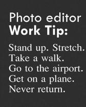 Photo Editor Work Tip