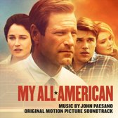 My All American (Original Motion Picture Soundtrack)