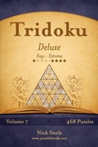 Tridoku Deluxe - Easy to Extreme - Volume 7 - 468 Puzzles