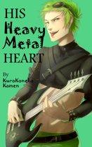 His Heavy Metal Heart
