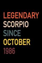 Legendary Scorpio Since October 1986: Diary Journal - Legend Since Oct. Born In 86 Vintage Retro 80s Personal Writing Book - Horoscope Zodiac Star Sig