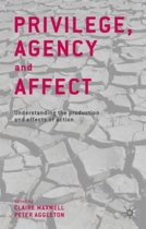 Privilege, Agency and Affect