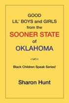 Good Lil' Boys and Girls from the Sooner State of Oklahoma
