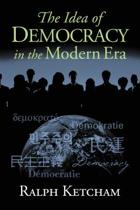 The Idea of Democracy in the Modern Era