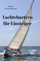 Yachtchartern für Einsteiger