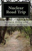Nuclear Road Trip