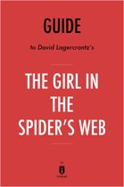 Guide to David Lagercrantz's The Girl in the Spider's Web by Instaread