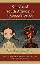 Child and Youth Agency in Science Fiction