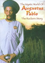 The Rockers Story: The Mystic World Of Augustus Pablo (Cd + Dvd)