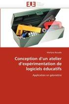 Conception d''un Atelier d''exp�rimentation de Logiciels �ducatifs