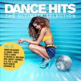Dance Hits - The Ultimate Selection