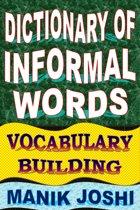 Dictionary of Informal Words: Vocabulary Building