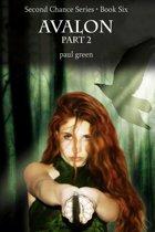 Second Chance Series 6: Avalon Part 2