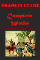Francis Lynde Complete Western Anthologies (15 in 1)