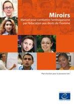 Miroirs - Manuel pour combattre l'antitsiganisme par l'éducation aux droits de l'homme