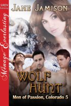 Wolf Hunt [Men of Passion, Colorado 5]