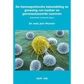 De Homeopathische behandeling en genezing van kanker en gemetastaseerde tumoren