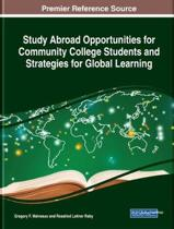 Study Abroad Opportunities for Community College Students and Strategies for Global Learning