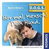 Hör mal, Mensch! Dein Hund