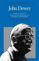 The Collected Works of John Dewey v. 2; 1925-1927, Essays, Reviews, Miscellany, and the Public and Its Problems