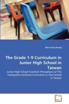The Grade 1-9 Curriculum in Junior High School in Taiwan