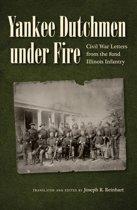 Yankee Dutchmen under Fire