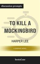 To Kill a Mockingbird: Discussion Prompts
