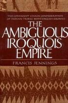 The Ambiguous Iroquois Empire
