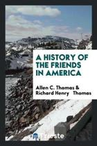 A History of the Friends in America