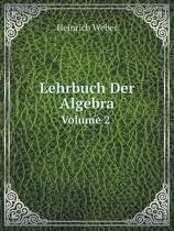 Lehrbuch Der Algebra Volume 2