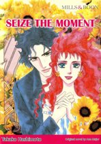 SEIZE THE MOMENT (Mills & Boon Comics)