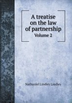 A Treatise on the Law of Partnership Volume 2
