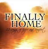 Finally Home: 12 Songs of Hope and Comfort